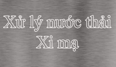 Xu Ly Nuoc Thai Xi Ma